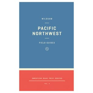 Pacific Northwest Field Guide