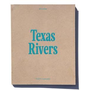 Texas Rivers Photo Almanac